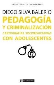 Pedagogía y criminalización :: Editorial UOC - Editorial de la Universitat Oberta de Catalunya | (Todo) Pedagogía y Educación Social | Scoop.it
