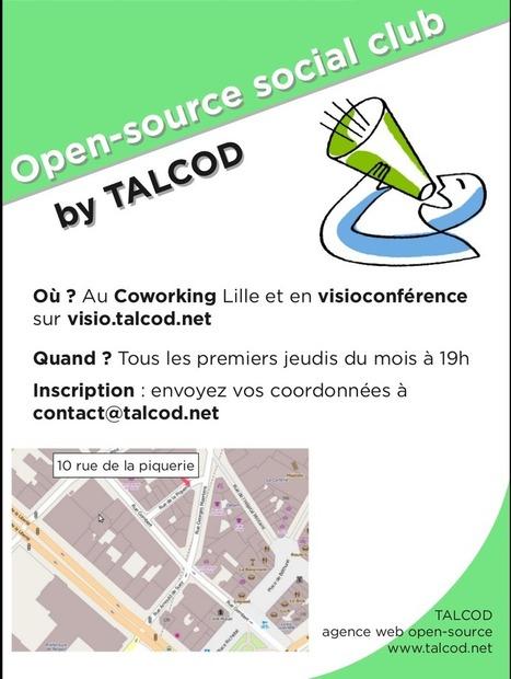 TALCOD lance l'Open-source social club !   TALCOD   TIC et ESS   Scoop.it