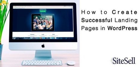 How to Create Successful Landing Pages in WordPress  | Business Support | Scoop.it