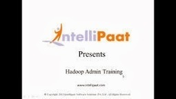 Hadoop Administration Training - An Insigh | Intellipaat | Scoop.it