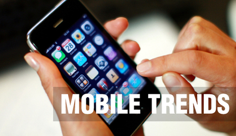 5 Attractive Upcoming Mobile Trends | mobile business | Scoop.it