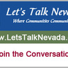Let's Talk Nevada - Where Communities Communicate about issues
