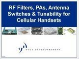 I-Micronews - View Report RF Filters, PAs, Antenna Switches and Tunability for Cellular Handsets | RF MEMS Mag | Scoop.it
