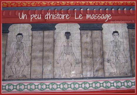 Un peu d'histoire: Le massage | zenitude - toucher bien-être strasbourg | Scoop.it