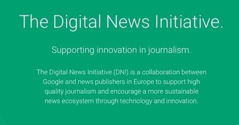 Google premia a proyectos periodísticos innovadores   jose alfocea   jalfocea   Scoop.it