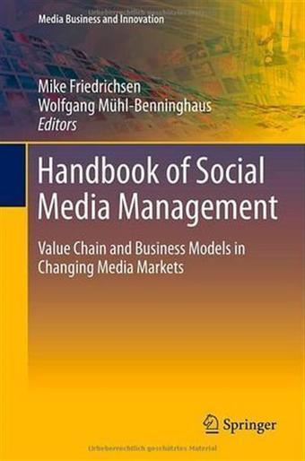 Handbook of Social Media Management - Value Chain and Business Models in Changing Media Markets (PDF) | Business capabilities of IT | Scoop.it