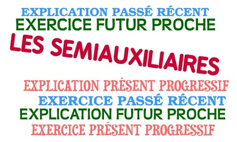 LES SEMIAUXILIAIRES-REPASO | On commence ici... | Scoop.it