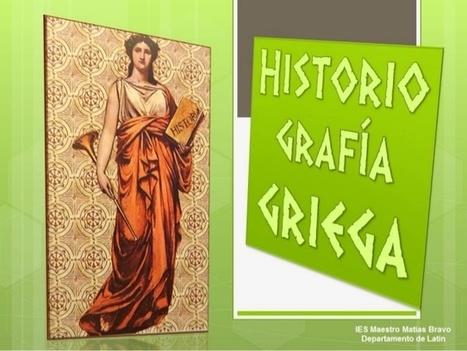 G2: Historiografía Griega | TABELLAE MAGISTRI | Scoop.it