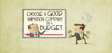 Here's How You Choose an Animation Video Company on a Budget - PitchWorx | Presentation Design Services and Character Animation Video | Scoop.it