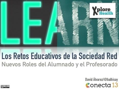 Retos Educativos de la Sociedad Red: Nuevos Roles del Alumnado y el Profesorado | Tecnotics | Scoop.it