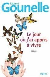 Le jour où j'ai appris à vivre - Laurent Gounelle   Concours Lecture Millefeuilles   Scoop.it