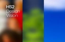 HS2 Ltd launches Design Vision | Power Generation Today | Scoop.it