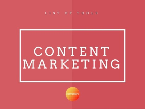 10 Must-Have Tools For Efficient Content Marketing In 2016 | Digital Content Marketing | Scoop.it