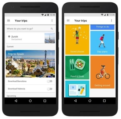 Google Trips : une application pour organiser ses voyages - Blog du Modérateur | web2Partner | Scoop.it