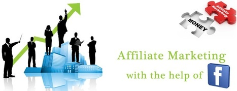 Affiliate Marketing With Facebook | Digital Marketing | Scoop.it