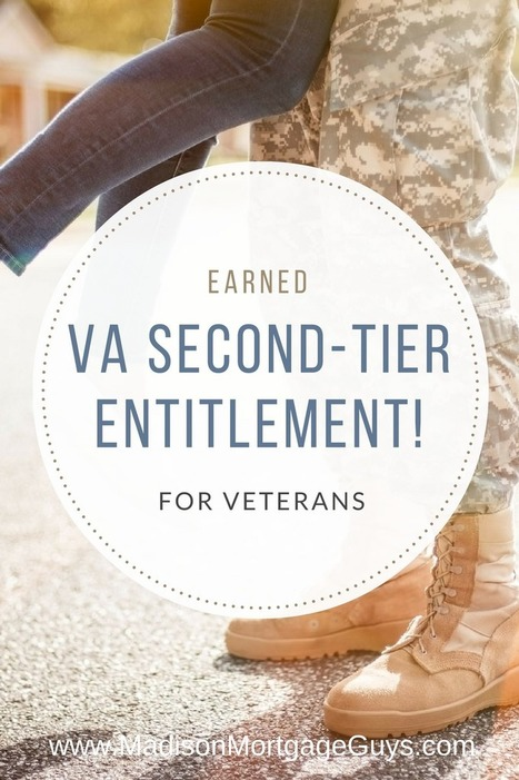 Earned VA Second-Tier Entitlement For Veterans | Top Real Estate and Mortgage Articles | Scoop.it