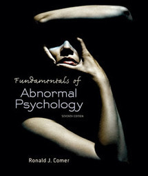 Test Bank For » Test Bank For Fundamentals of Abnormal Psychology, Seventh Edition: Ronald J. Comer Download | Abnormal Psychology (Human Race) | Scoop.it