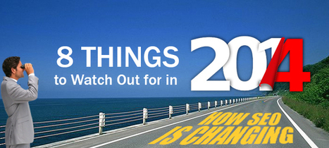 8 Things to Watch Out for in 2014, How SEO is Changing | Online Marketing Resources | Scoop.it