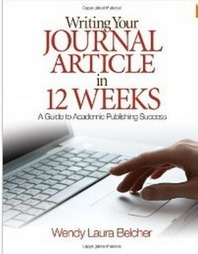 Writing Your Journal Article in Twelve Weeks: A Guide to Academic Publishing Success | Selected Reads | Check out cool tools for Learning | Scoop.it