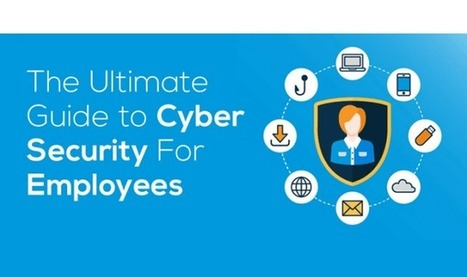 #Security: The Ultimate Guide to #CyberSecurity For Employees #Infographic | #Security #InfoSec #CyberSecurity #Sécurité #CyberSécurité #CyberDefence & #DevOps #DevSecOps | Scoop.it