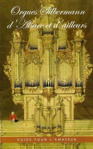 Guide des orgues Silbermann d'Alsace | Muzibao | Scoop.it