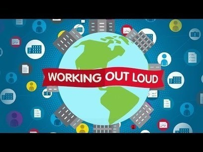 Working Out Loud | Knowledge Management - Insights from KM Institute | Scoop.it