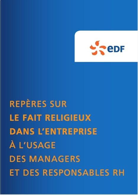 Repères sur le fait religieux dans l'entreprise à l'usage des managers et des responsables RH au sein d'EDF | Le groupe EDF | Scoop.it