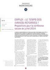 Emploi : le temps des (vraies) réformes ? Propositions de l'Institut Montaigne pour la conférence sociale de juillet 2014 | Dialogue Social | Scoop.it