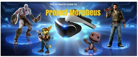 Project Morpheus: The Ultimate Guide to PS4's VR Headset | PlayStation 4 | Scoop.it