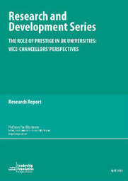 The Role of Prestige in UK Universities: Vice-Chancellors' Perspectives - Leadership Foundation research   Higher education news for libraries and librarians   Scoop.it