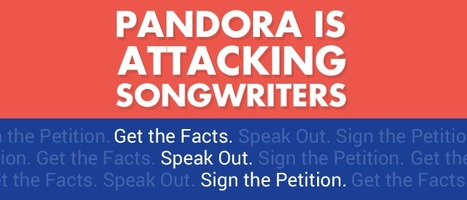 Songwriters are Under Attack by Pandora, Speak Out and Sign the Petition | Songwriters | Scoop.it