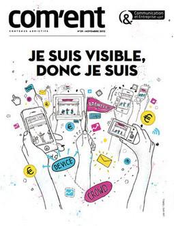 Une nouvelle formule pour la revue Com'Ent | Communication&Entreprise | Scoop.it