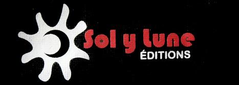 """Interview de la créatrice de """"Sol y lune éditions"""" Esther Merino par @denisarnoud   Emploi Métiers Presse Ecriture Design   Scoop.it"""