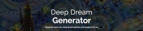 Deep Dream - Online Generator | Teaching Art in the Digital Era | Scoop.it