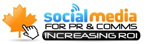 Social Media For PR & Comms: Increasing ROI - Canadian Congress | All in one - Social Media ROI | Scoop.it