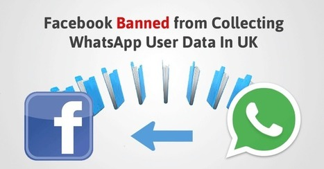 Facebook agrees to Stop using UK Users' WhatsApp Data for Targeted Ads | Noticias | Scoop.it