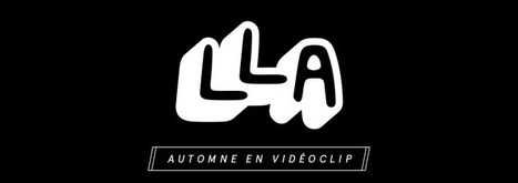 "Loud Lary Lary (LLA): ""Automne"" en vidéoclip 