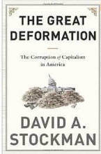 Mourning In America: The Incomplete Education of David Stockman - Forbes | AUSTERITY & OPPRESSION SUPPORTERS  VS THE PROGRESSION Of The REST OF US | Scoop.it