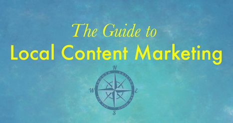 The Guide to Local Content Marketing | Online Marketing Resources | Scoop.it