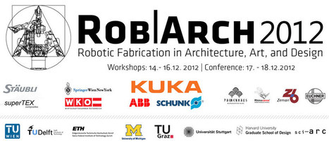 Rob|Arch 2012 - Robotic Fabrication in Architecture, Art, and Design | AL_TU research | Scoop.it