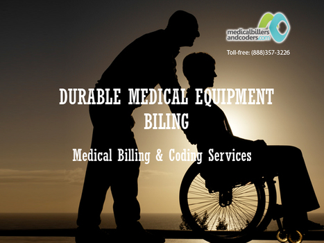 Experts in Durable Medical Equipment Billing Services for New York, NY | Medical Billing Services | Scoop.it