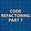 Code Refactoring 7 | Software Architecture | Scoop.it