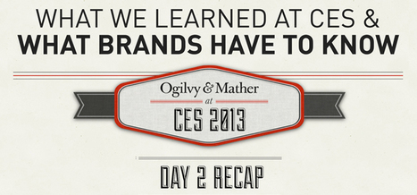 Social@Ogilvy: What We Learned at CES and What Brands Have to Know – Day 2 Recap | Digital-News on Scoop.it today | Scoop.it