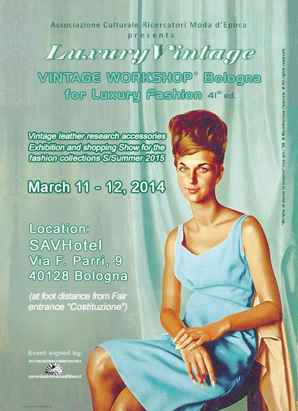 Vintage Workshop for Luxury Fashion back to SavHotel Bologna-Fiera for next Lineapelle Fair | Only the EXTRAordinary | Scoop.it