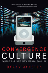 NYU Press - Convergence Culture | intergrated marketing communication application | Scoop.it