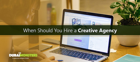 When Should You Hire a Creative Agency - | Social Media Management Tool | Scoop.it