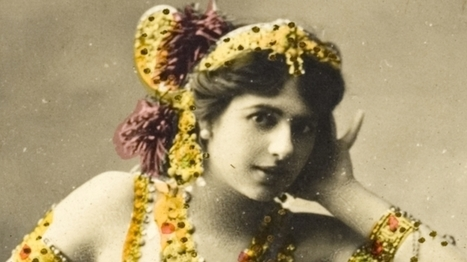 The Exotic Dancer Who Became WWI's Most Notorious Spy - History in the Headlines | Fabulous Feminism | Scoop.it