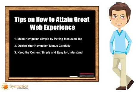 How to Attain Great Web Experience | Syntactics Inc - Business Process Outsourcing in the Philippines | curations | Scoop.it