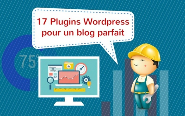 17 plugins WordPress pour un blog performant, sécurisé et rentable | TIC et TICE mais... en français | Scoop.it