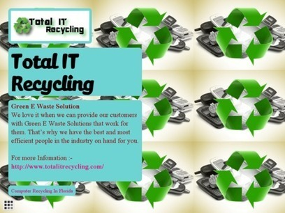 Total IT Recycling | Computer & Electronics Waste Recycling Company | Scoop.it